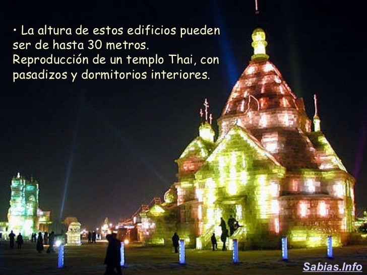 <ul><li>La altura de estos edificios pueden ser de hasta 30 metros. Reproducción de un templo Thai, con pasadizos y dormit...