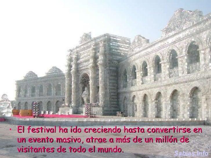 <ul><li>El festival ha ido creciendo hasta convertirse en un evento masivo, atrae a más de un millón de visitantes de todo...