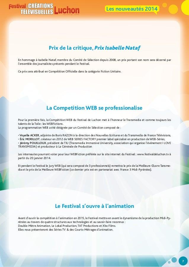 Les nouveautés 2014  Prix de la critique, Prix Isabelle Nataf En hommage à Isabelle Nataf, membre du Comité de Sélection d...