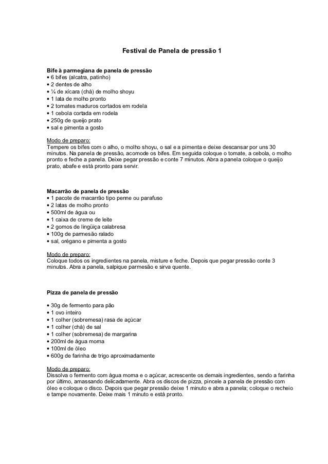 Festival de Panela de pressão 1Bife à parmegiana de panela de pressão• 6 bifes (alcatra, patinho)• 2 dentes de alho• ¼ de ...