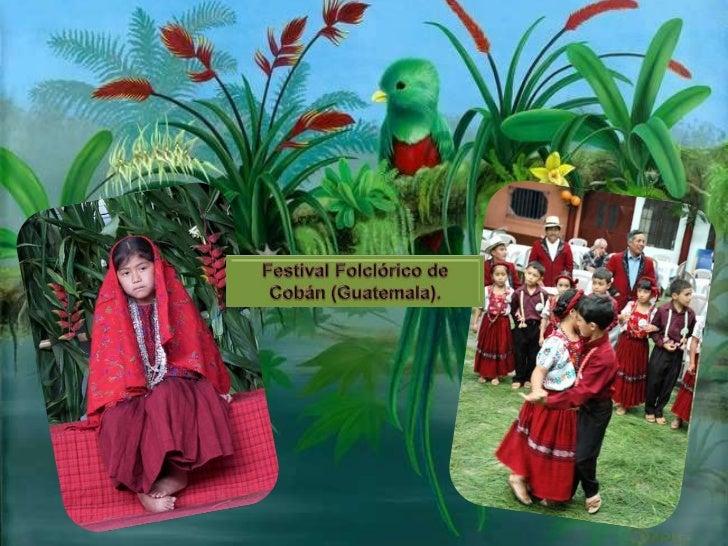 Cobán es un municipio y la cabecera deldepartamento de Alta Verapaz, localizado en laRepública de Guatemala.              ...
