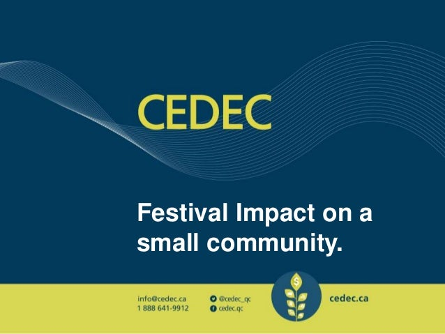 Festival Impact on a small community.