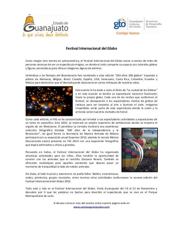 Festival Internacional del Globo Como ningún otro evento en Latinoamérica, el Festival Internacional del Globo reúne a cie...