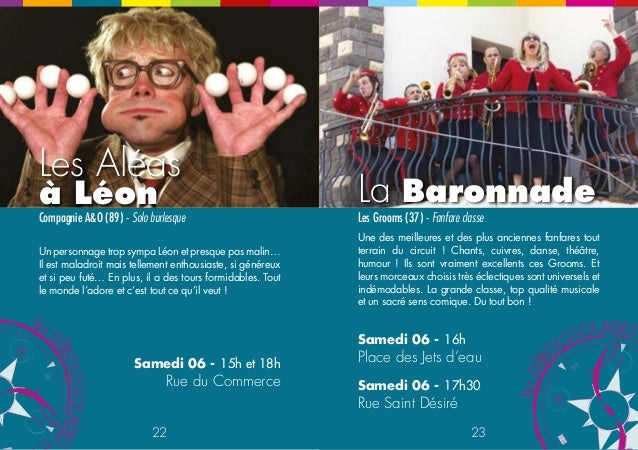 La Baronnade  Compagnie A&O (89) - Solo burlesque Les Grooms (37) - Fanfare classe  Une des meilleures et des plus ancienn...