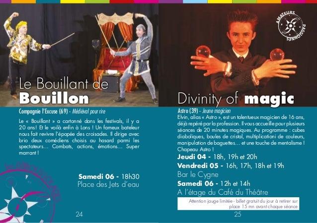 Le Bouillant de  Bouillon  Compagnie l'Excuse (69) - Médiéval pour rire  Le « Bouillant » a cartonné dans les festivals, i...