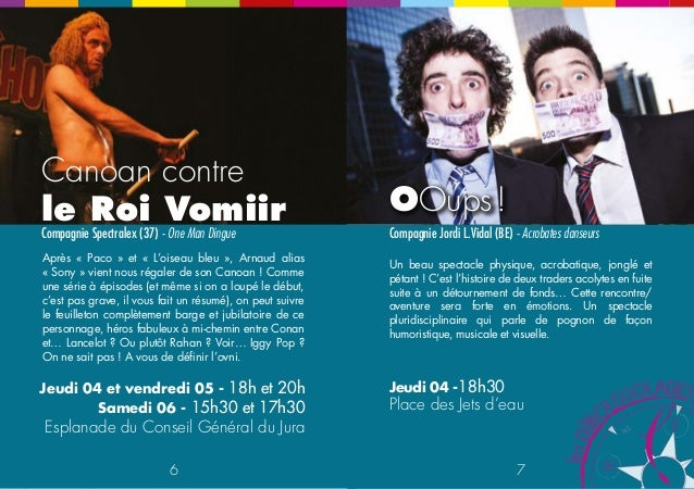 OOups !  Compagnie Jordi L.Vidal (BE) - Acrobates danseurs  Un beau spectacle physique, acrobatique, jonglé et  pétant ! C...