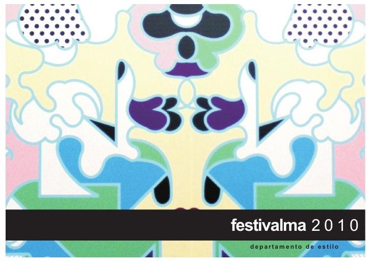 festivalma 2 0 1 0   departamento de estilo