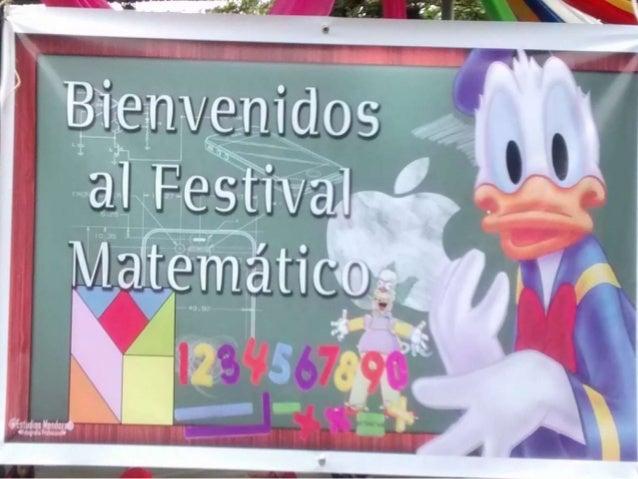 INSTITUCIÓN EDUCATIVA  NUESTRA SEÑORA DE  BELÉN  DA LA BIENVENIDA AL FESTIVAL  MATEMÁTICO EN LA SEDE No.2  CON LA PARTICIP...