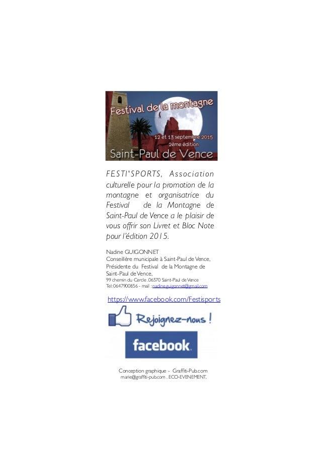 FESTI'SPORTS,! Association culturelle pour la promotion de la montagne et organisatrice du Festival! de la Montagne de Sai...