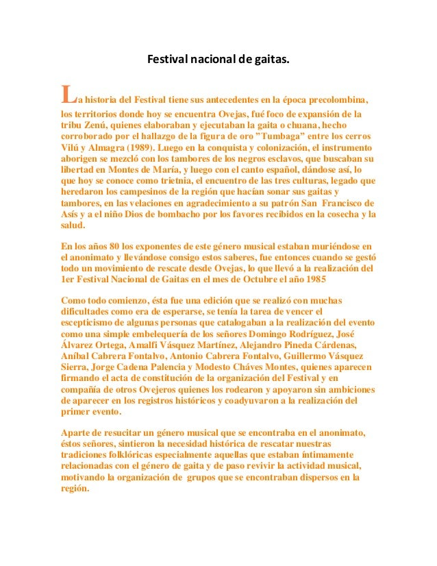 Festival nacional de gaitas.La historia del Festival tiene sus antecedentes en la época precolombina,los territorios donde...
