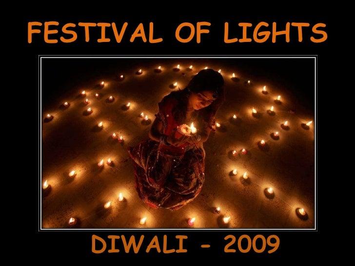 FESTIVAL OF LIGHTS DIWALI - 2009