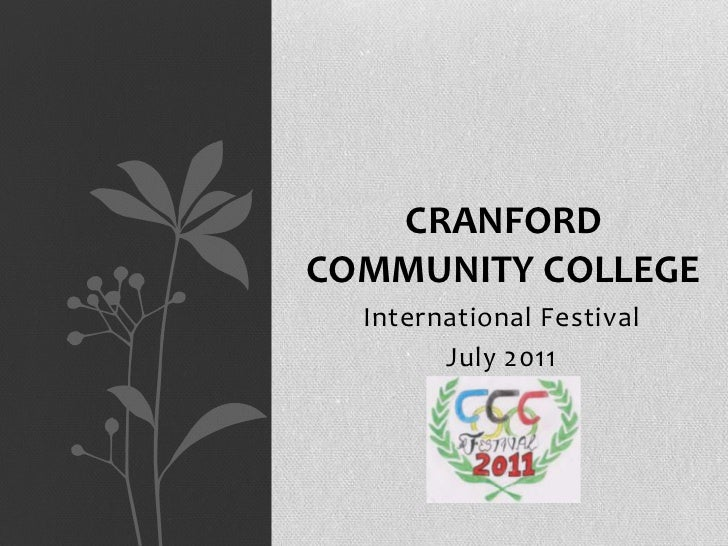 CRANFORDCOMMUNITY COLLEGE  International Festival        July 2011