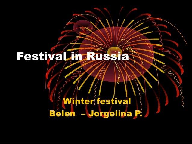 Festival in Russia        Winter festival     Belen – Jorgelina P.