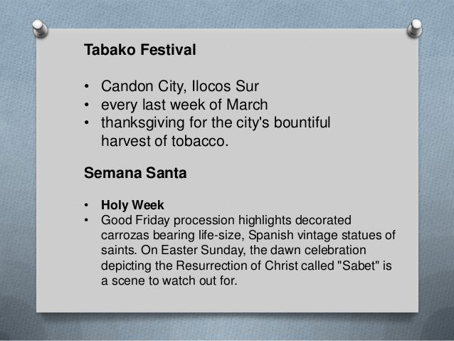 San Fernando Town Fiesta • February 6 to 12 to honour St. William, the Hermit. • San Fernando, La Union Feast of Our Lady ...