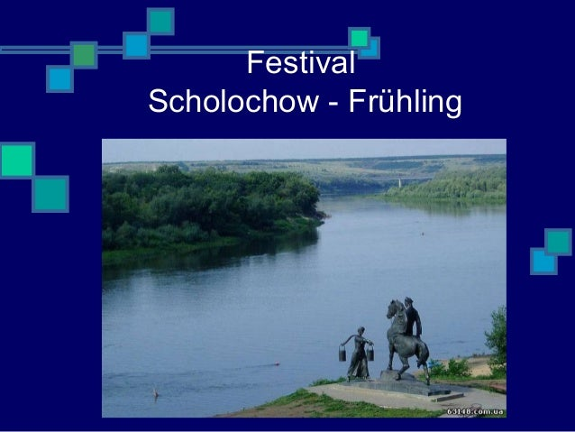 Festival Scholochow - Frühling
