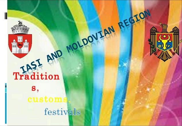 Tradition s, customs,