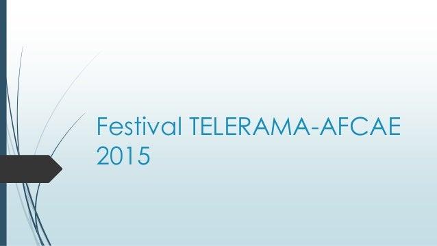 Festival TELERAMA-AFCAE 2015