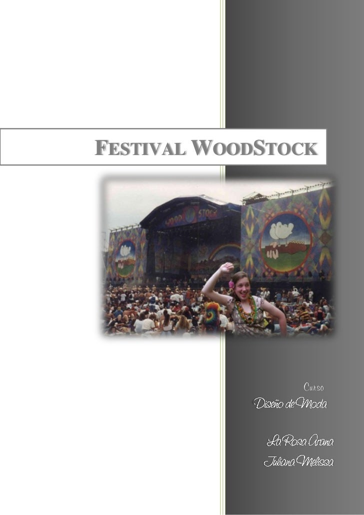 FESTIVAL WOODSTOCK                Curso