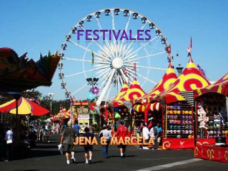 CLASS SURVEY INFO • Festivales por año: 4 • Festivales más visitados:   – feria nacional de san marcos, festival     cerva...
