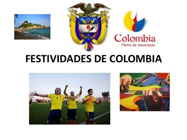 FESTIVIDADES DE COLOMBIA