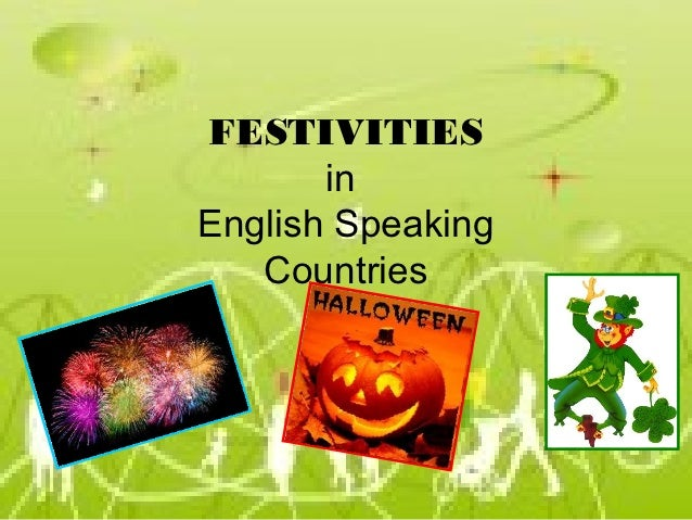FESTIVITIES       inEnglish Speaking   Countries