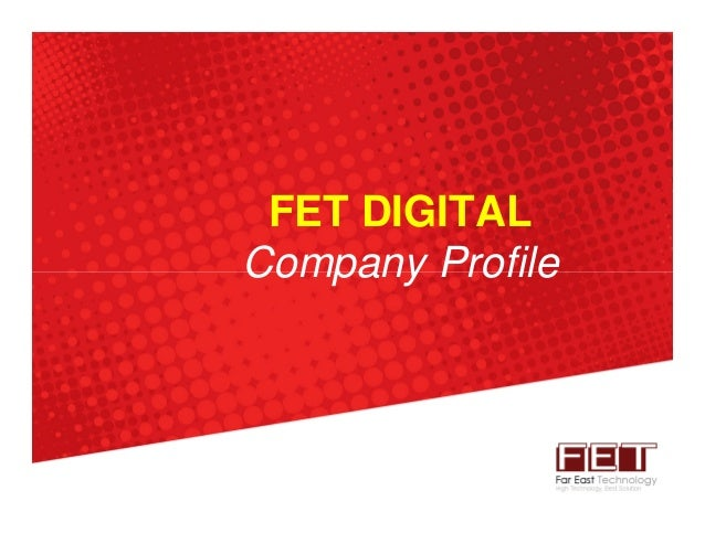 FET DIGITAL Company Profile