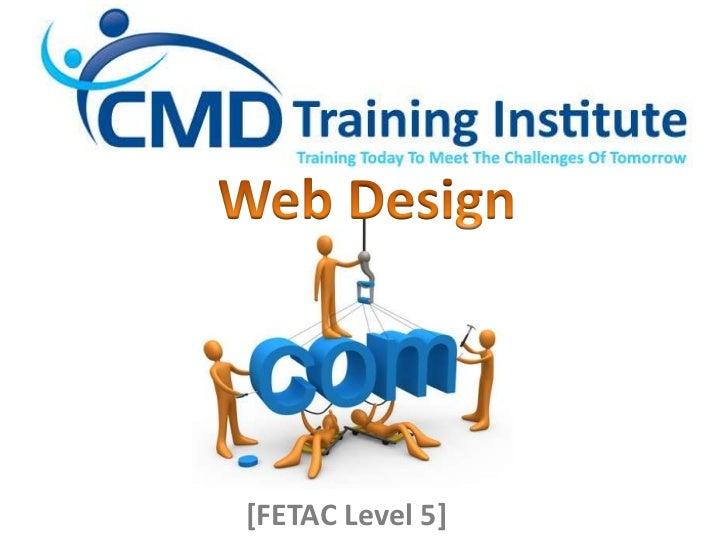 Web Design<br />[FETAC Level 5]<br />