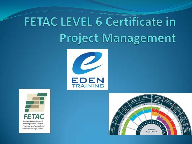 FETAC LEVEL 6 Certificate in Project Management<br />