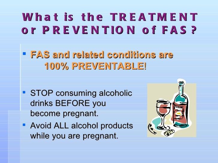 fetal alcohol syndrome prevention essay National task force on fetal alcohol syndrome and fetal alcohol effect  prevention report writing group r louise floyd, dsn, rn mary kate weber,  mph.