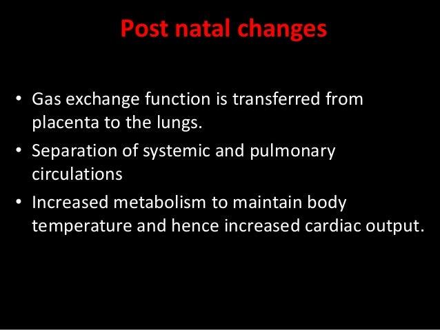 FETAL CIRCULATION VIII: Conversion to post-natal* Pulmonary veinsVena cava Right ATRIUM Pulmonary arteries Right VENTRICLE...