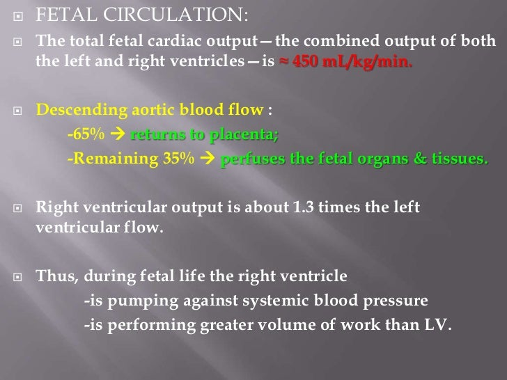    TRANSITIONAL CIRCULATION:                         At birthMechanical expansion of lungs       Increase in arterial PO2...