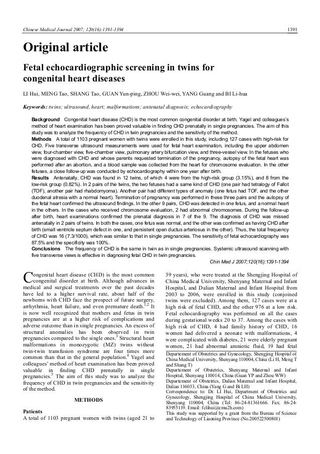 Chinese Medical Journal 2007; 120(16):1391-1394 1391 Original article Fetal echocardiographic screening in twins for conge...