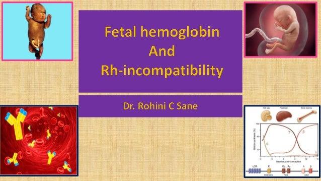 Fetal hemoglobin and rh incompatibility