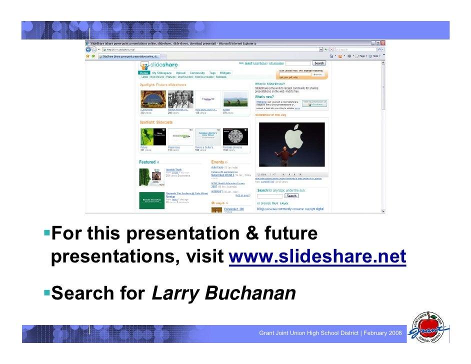 For this presentation & future presentations, visit www.slideshare.net Search for Larry Buchanan                       Gra...