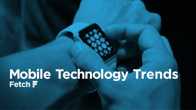 Mobile Technology Trends