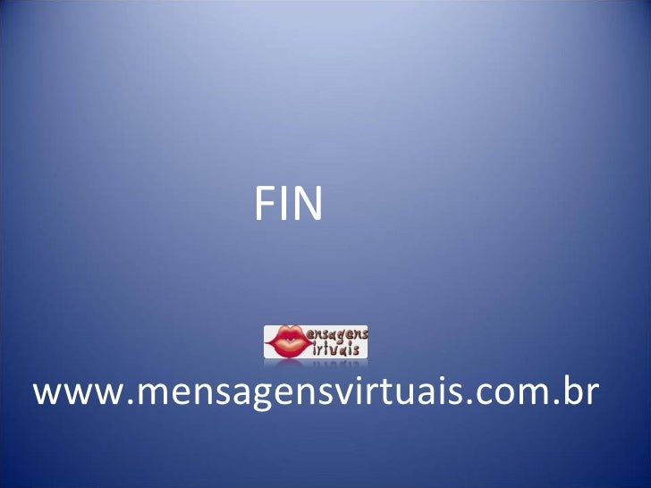 FIN www.mensagensvirtuais.com.br