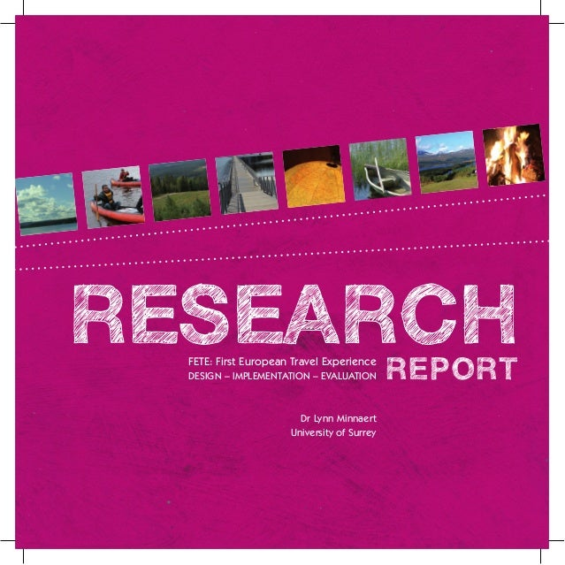 RESEARCH  FETE: First European Travel Experience  DESIGN – IMPLEMENTATION – EVALUATION       REPORT                       ...