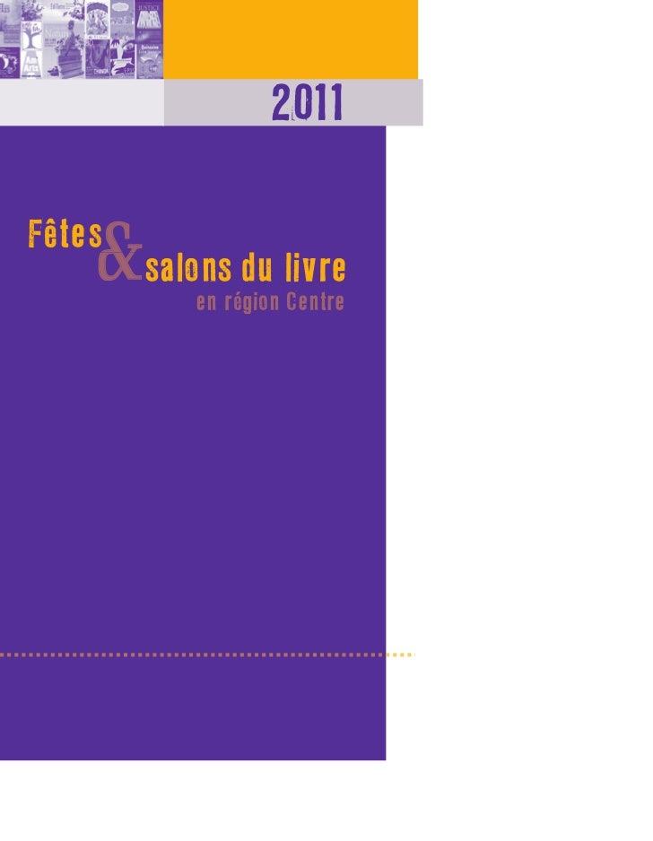 2011    &salo du livreFêtes     salons         en région Centre