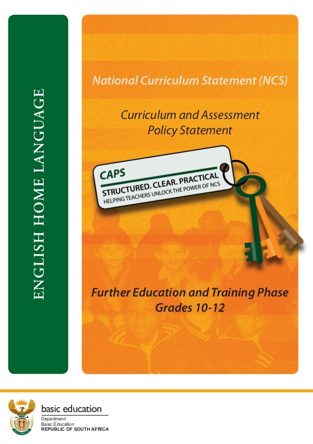 National Curriculum Statement (NCS)ENGLISH HOME LANGUAGE                                       Curriculum and Assessment  ...