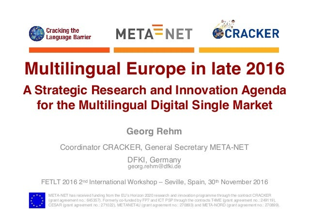 META-NET has received funding from the EU's Horizon 2020 research and innovation programme through the contract CRACKER (g...