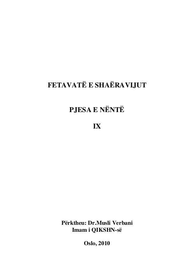FETAVATË E SHAËRAVIJUT     PJESA E NËNTË              IX   Përktheu: Dr.Musli Verbani       Imam i QIKSHN-së           Osl...