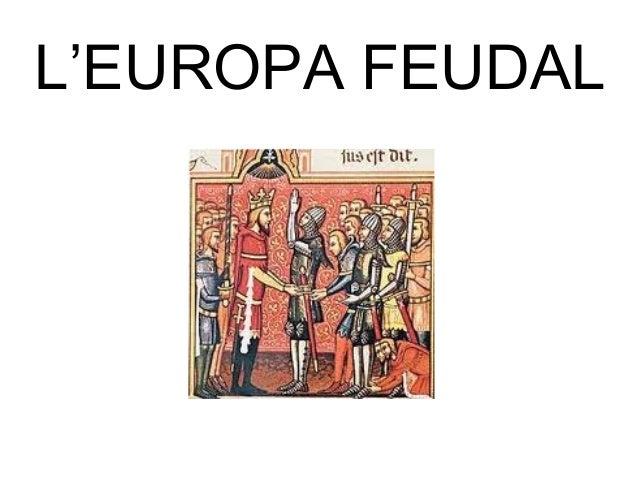 L'EUROPA FEUDAL