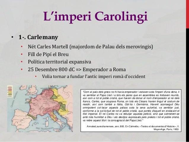 L'imperi carolingi i el feudalisme Slide 3