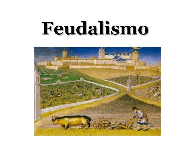 FeudalismoFeudalismo