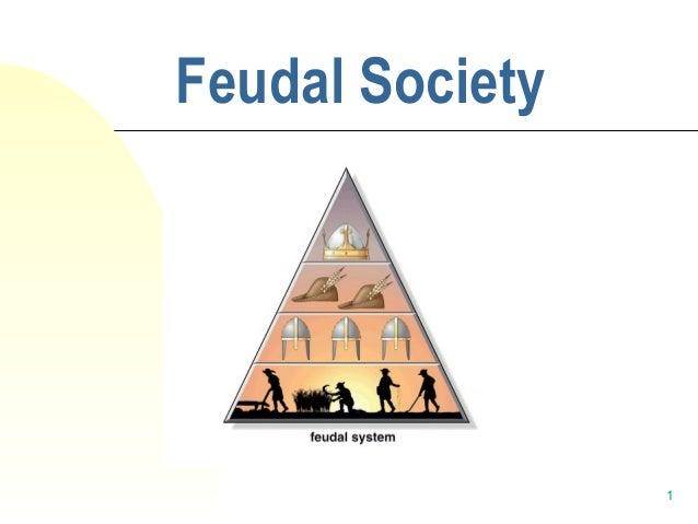 1 Feudal Society