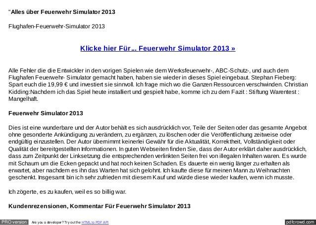 """""""Alles über Feuerwehr Simulator 2013  Flughafen-Feuerwehr-Simulator 2013                                            Klicke..."""