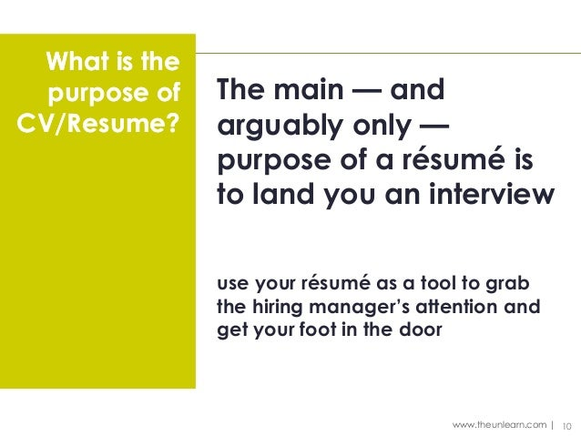 Main purpose of a resume