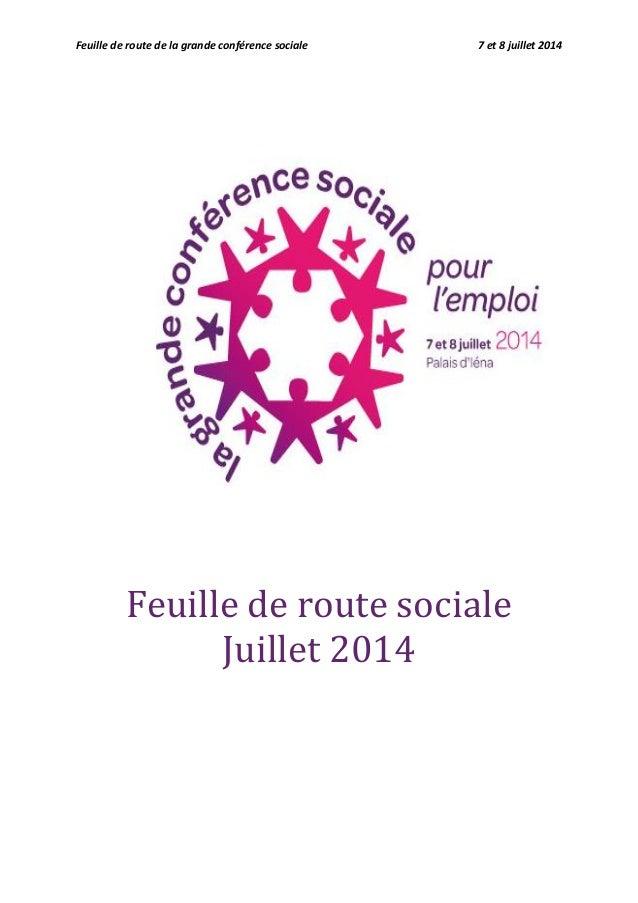 Feuille de route de la grande conférence sociale 7 et 8 juillet 2014 Feuille de route sociale Juillet 2014