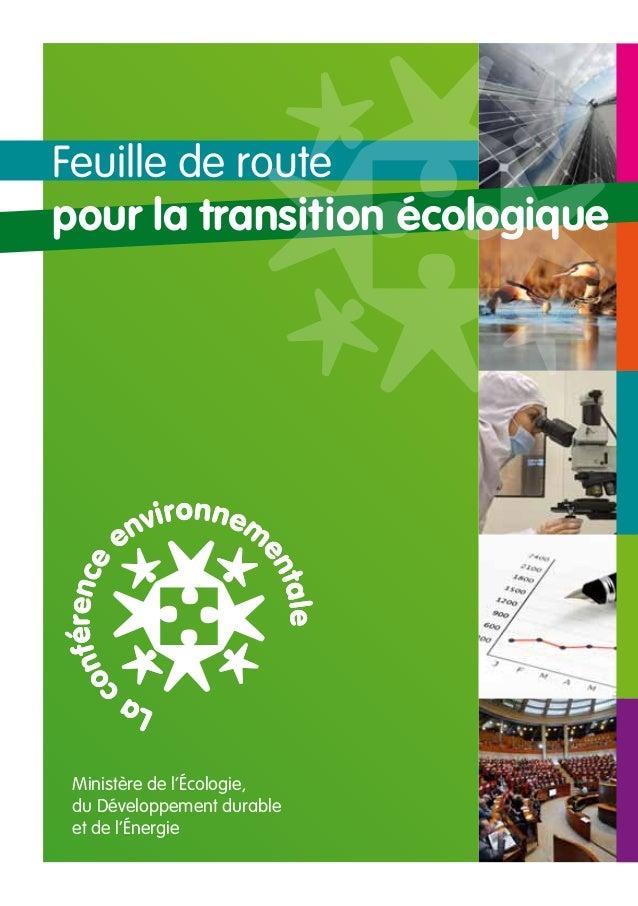 Feuille de routepour la transition écologique Ministère de l'écologie, du Développement durable et de l'énergie