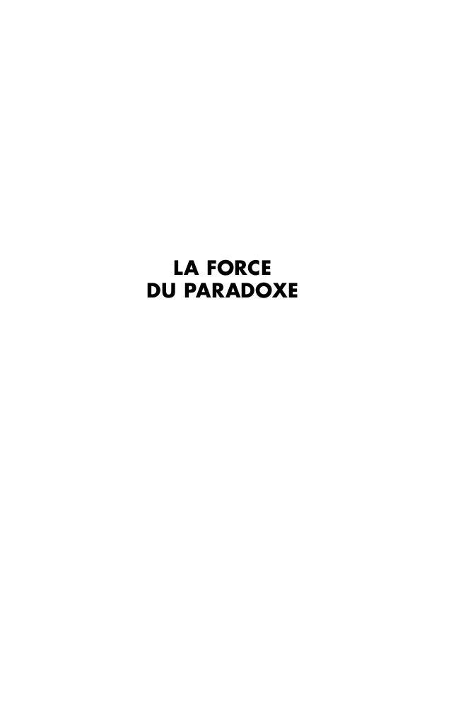 LA FORCE DU PARADOXE  p001-264-9782100705771.indd I  09/01/14 16:51